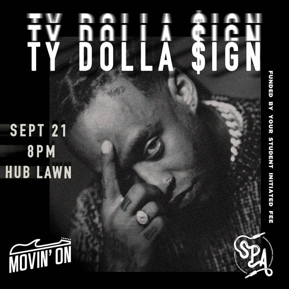 PSU SPA and Movin' On present Ty Dolla $ign