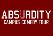 ABSURDITY Campus Comedy Tour